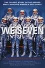 We Seven by M. Scott Carpenter