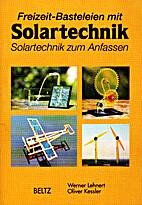 Freizeit-Basteleien mit Solartechnik.…