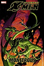 Astonishing X-Men, Vol. 07: Monstrous by…