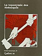 La Toponymie des Abénaquis by Pierre Paré