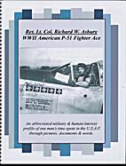 LTC Richard W. Ashbury - WWII American P-51…
