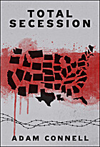 Total Secession by Adam Connell