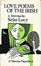 Love Poems of the Irish by Sean Lucy