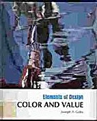 Elements of Color and Value (Elements of…