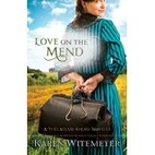 Love on the Mend: A Full Steam Ahead Novella…