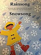 Rainsong/Snowsong by Philemon Sturges