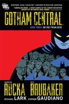 Gotham Central, Book Three: On the Freak…