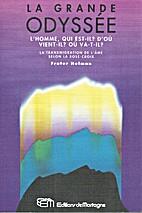 La grande odyssée by Frater Nelman