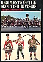 Regiments of the Scottish Division.…