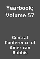 Yearbook; Volume 57 by Central Conference of…