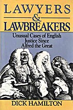 Lawyers and Lawbreakers English Justice by…