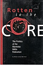 Rotten to the core : the politics of the…