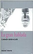 La gran hablada by Carmen Berenguer