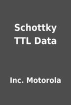 Schottky TTL Data by Inc. Motorola