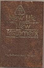 New Life New Testament by Gleason Ledyard