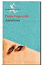 Anónimas by Paula Izquierdo