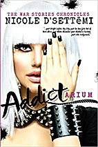 Addictarium by Nicole D'Settemi