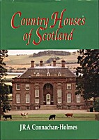 Country Houses of Scotland by John…