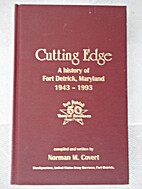 Cutting Edge...A History Of Fort Detrick,…