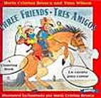 Three Friends/Tres Amigos (Spanish Edition)…