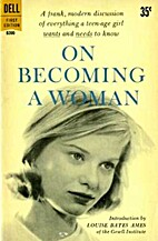 On Becoming A Woman by Louise Bates Ames