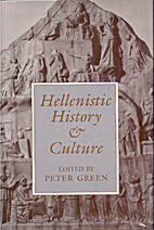 Hellenistic History and Culture (Hellenistic…
