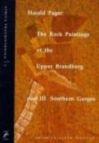 The Rock Paintings of the Upper Brandberg:…