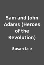 Sam and John Adams (Heroes of the…