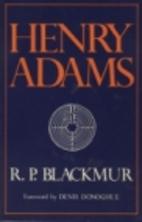 Henry Adams by R. P. Blackmur