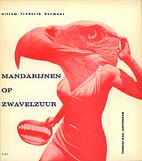 Mandarijnen op zwavelzuur by Willem Frederik…