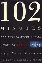 102 Minutes: The Untold Story of the Fight…