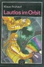 Lautlos im Orbit - Klaus Frühauf