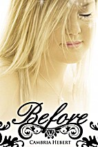 Before (Heven and Hell) by Cambria Hebert