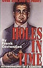 Holes in time by Frank Costantino