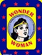 Wonder Woman by William Moulton Marston