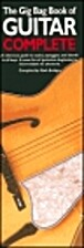 The Gig Bag Book of Guitar - Complete