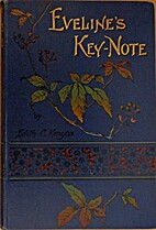 Evelines Key-Note: or, In Harmony with Life…