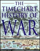 The Timechart History of War by David G.…
