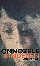 Onnozele kinderen by Wim Zaal
