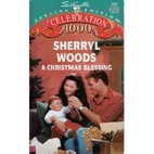 A Christmas Blessing by Sherryl Woods