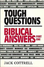 Tough Questions Biblical Answers/Part 1 by…