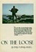 On the loose by Bob Hines
