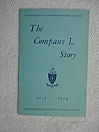 The Company L Story, 1675-1954.