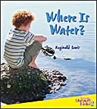 Where Is Water? by Reginald Lewis