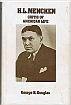 H. L. Mencken, Critic of American Life by…
