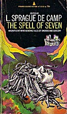 The spell of seven by L. Sprague de Camp