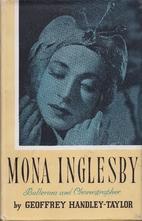 Mona Inglesby ballerina & choreographer by…