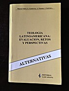 Teologia Latinoamericana: Evaluacion, Retos…