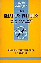 Les relations publiques by Jean Chaumely