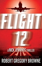 Flight 12: A Nick Jennings Thriller (Flight…